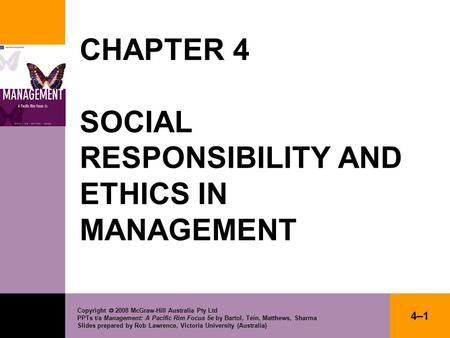 CHAPTER 4 SOCIAL RESPONSIBILITY AND ETHICS IN MANAGEMENT