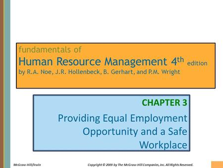3-1 McGraw-Hill/IrwinCopyright © 2009 by The McGraw-Hill Companies, Inc. All Rights Reserved. fundamentals of Human Resource Management 4 th edition by.