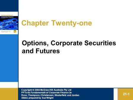 Chapter Twenty-one Options, Corporate Securities and Futures