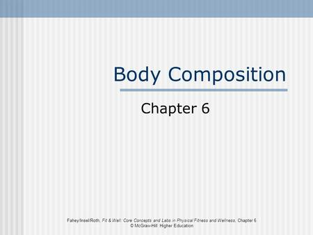 Body Composition Chapter 6.