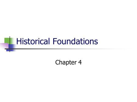 Historical Foundations Chapter 4. Historical Foundations Identify events that served as catalysts for physical education, exercise science, and sports.