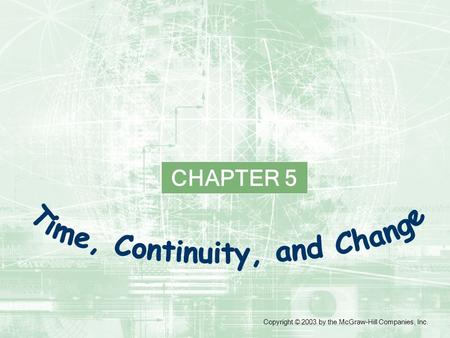 CHAPTER 5 Copyright © 2003 by the McGraw-Hill Companies, Inc.
