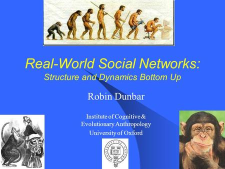 Real-World Social Networks: Structure and Dynamics Bottom Up