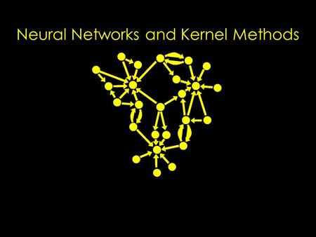 Neural Networks and Kernel Methods. How are we doing on the pass sequence? We can now track both men, provided with –Hand-labeled coordinates of both.