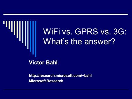 WiFi vs. GPRS vs. 3G: What's the answer?