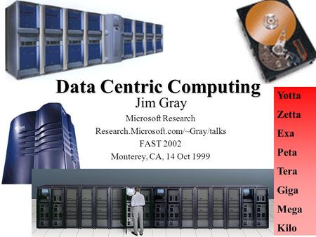 Data Centric Computing