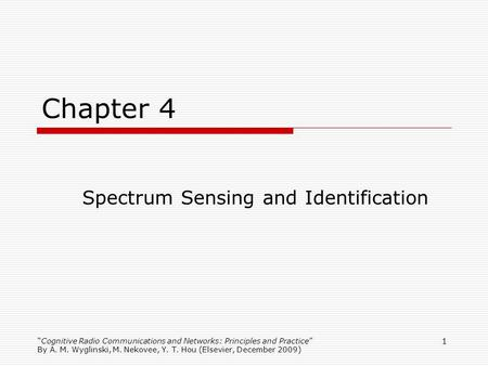 Spectrum Sensing and Identification