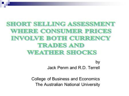 By Jack Penm and R.D. Terrell College of Business and Economics The Australian National University.