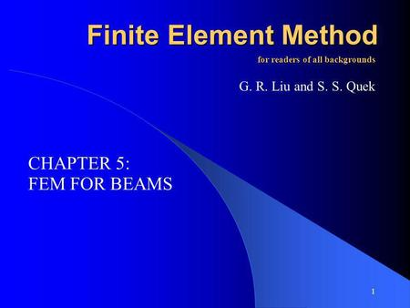 Finite Element Method CHAPTER 5: FEM FOR BEAMS