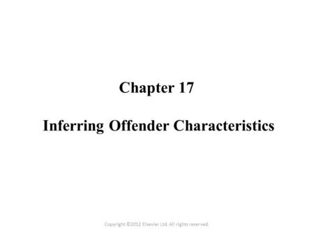 Chapter 17 Inferring Offender Characteristics