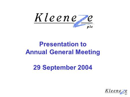 Presentation to Annual General Meeting 29 September 2004.