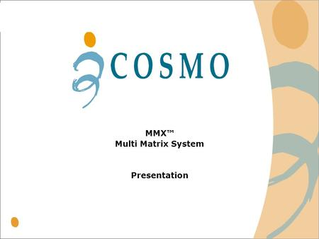 MMX Multi Matrix System Presentation. 2 Disclaimer Important Notice For the use of the recipient only. Not to be copied or distributed to any other person.