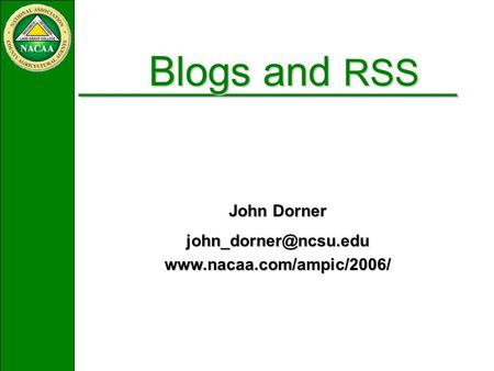Blogs and RSS John Dorner