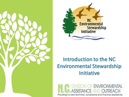 Introduction to the NC Environmental Stewardship Initiative.