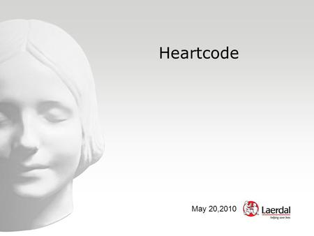 Heartcode May 20,2010. HeartCode HeartCode BLS HeartCode ACLS Learning technology by Laerdal.