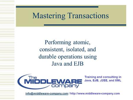 Training and consulting in Java, EJB, J2EE, and XML /  Mastering.