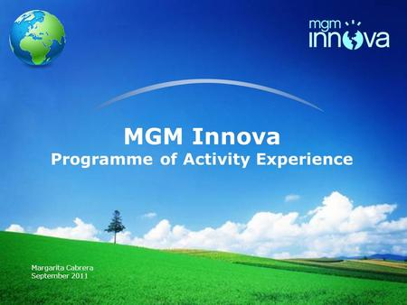 LOGO MGM Innova Programme of Activity Experience Margarita Cabrera September 2011.