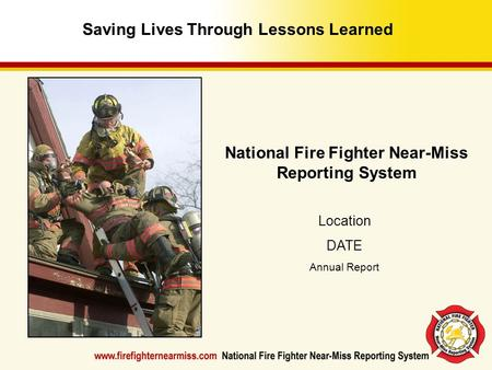 Saving Lives Through Lessons Learned