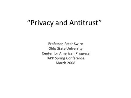 """Privacy and Antitrust"""