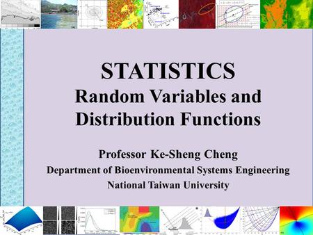 STATISTICS Random Variables and Distribution Functions