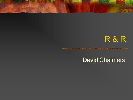 R & R David Chalmers. Triangle object content phenomenology.