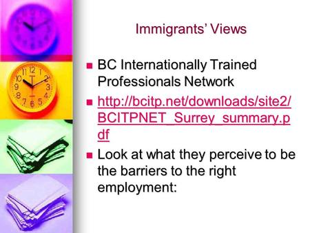Immigrants Views BC Internationally Trained Professionals Network BC Internationally Trained Professionals Network  BCITPNET_Surrey_summary.p.