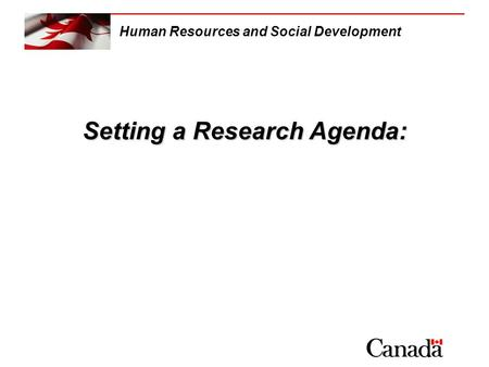 Setting a Research Agenda: Human Resources and Social Development.