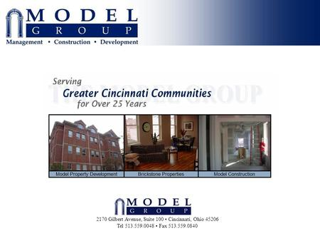 2170 Gilbert Avenue, Suite 100 Cincinnati, Ohio 45206 Tel 513.559.0048 Fax 513.559.0840.