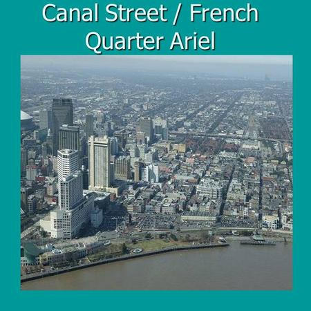 Canal Street / French Quarter Ariel. Historic Canal Street Circa 1920s.