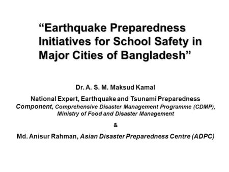 Md. Anisur Rahman, Asian Disaster Preparedness Centre (ADPC)