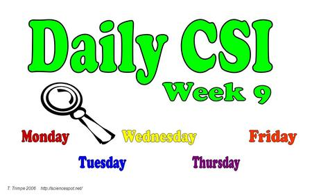 Daily CSI Week 9 Monday Wednesday Friday Tuesday Thursday