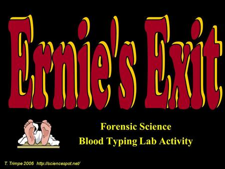 Forensic Science Blood Typing Lab Activity T. Trimpe 2006
