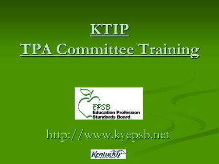 KTIP TPA Committee Training