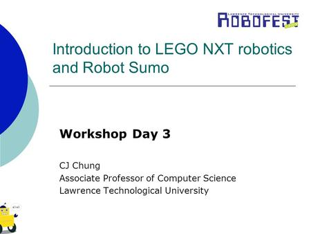 Introduction to LEGO NXT robotics and Robot Sumo
