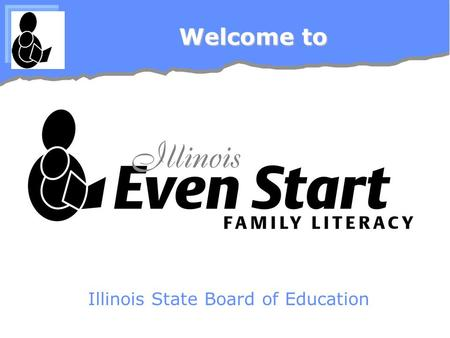 Welcome to Illinois State Board of Education. How do I find the legal requirements and tools? Even Start Law (Title I, Part B, Subpart 3, ESEA) -