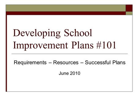 Developing School Improvement Plans #101
