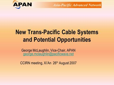 New Trans-Pacific Cable Systems and Potential Opportunities