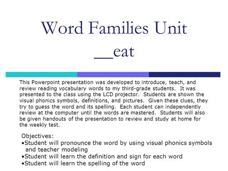 Word Families Unit __eat