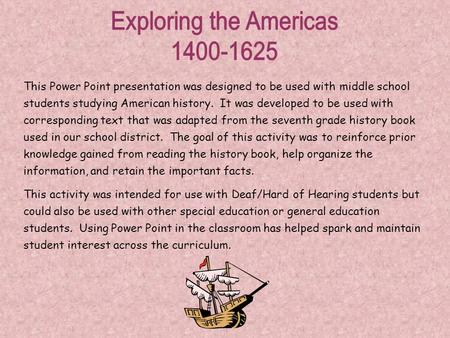 This Power Point presentation was designed to be used with middle school students studying American history. It was developed to be used with corresponding.
