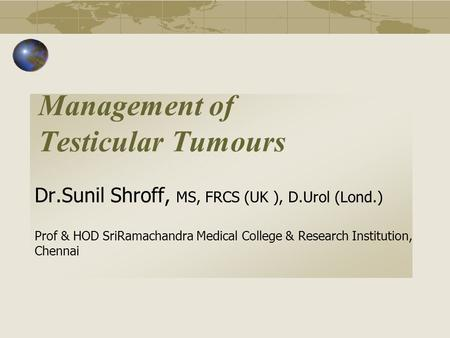 Management of Testicular Tumours