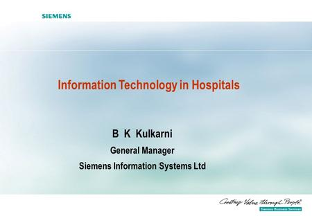 Information Technology in Hospitals Siemens Information Systems Ltd