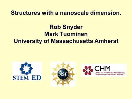 Structures with a nanoscale dimension
