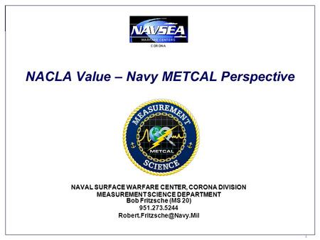 NACLA Value – Navy METCAL Perspective