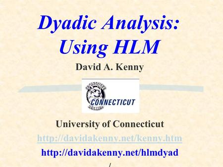 Dyadic Analysis: Using HLM