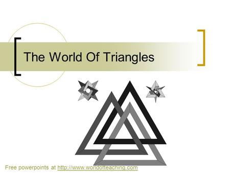 The World Of Triangles Free powerpoints at