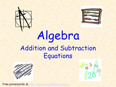 Algebra Addition and Subtraction Equations Free powerpoints at