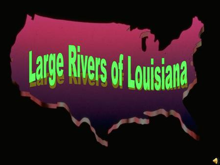 Large Rivers of Louisiana