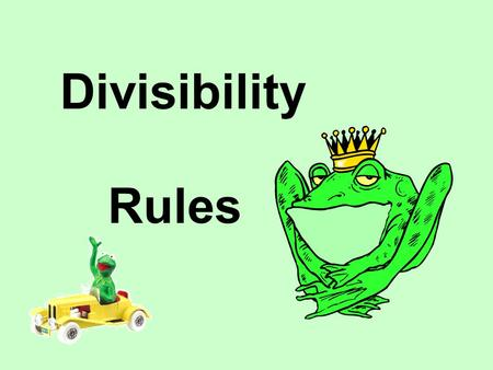Divisibility Rules.