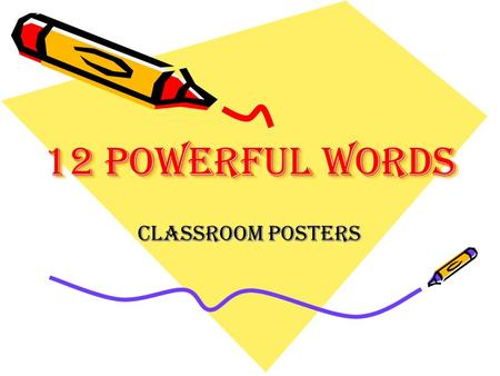 12 Powerful Words Classroom Posters.