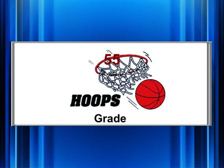 Grade 55 Hoops Add Subtract MultiplyDivide Facts Q 1 pt. Q 2 pt. Q 3 pt. Q 4 pt. Q 5 pt. Q 1 pt. Q 2 pt. Q 3 pt. Q 4 pt. Q 5 pt. Buzzer Shot.